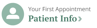 Your First Appointment - Patient Info